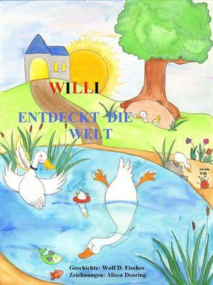 Willi entdeckt die Welt