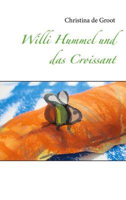 Willi Hummel und das Croissant