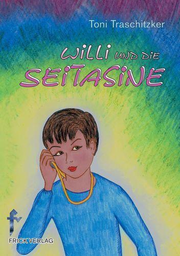 Willi und die Seitasine