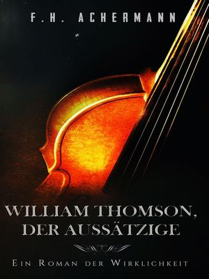 William Thomson, der Aussätzige
