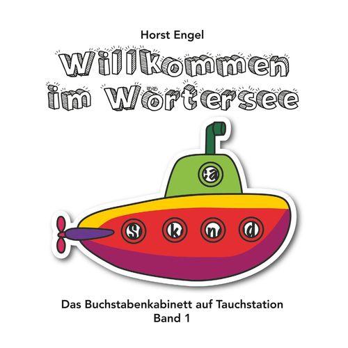 Willkommen im Wörtersee - Band 1
