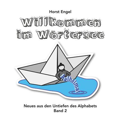 Willkommen im Wörtersee - Band 2