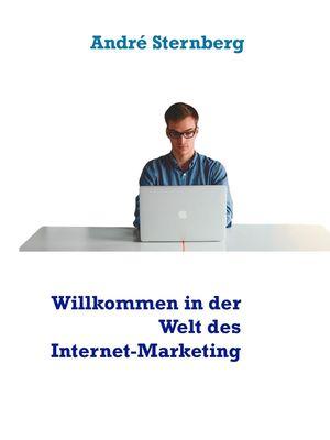 Willkommen in der Welt des Internet-Marketing