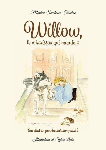 Willow, le « hérisson qui miaule »