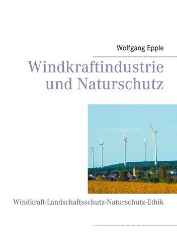 Windkraftindustrie und Naturschutz