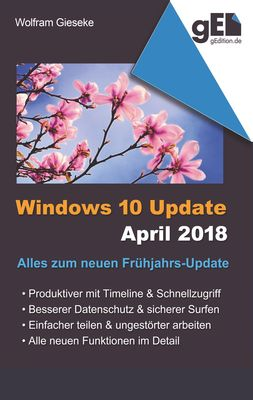 Windows 10 Update April 2018