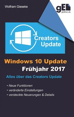 Windows 10 Update - Frühjahr 2017