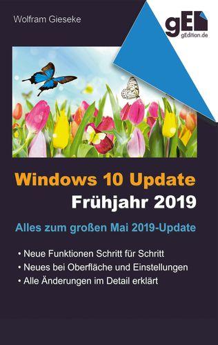 Windows 10 Update - Frühjahr 2019