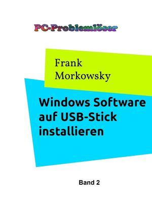 Windows Software auf USB-Stick installieren