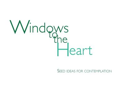 Windows to the Heart