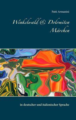 Winkelwald & Dolomiten Märchen