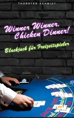 Winner Winner, Chicken Dinner!