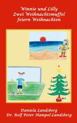 Winnie und Lilly Zwei Weihnachtsmuffel feiern Weihnachten