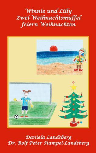 Winnie und Lilly: Zwei Weihnachtsmuffel feiern Weihnachten