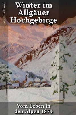 Winter im Allgäuer Hochgebirge