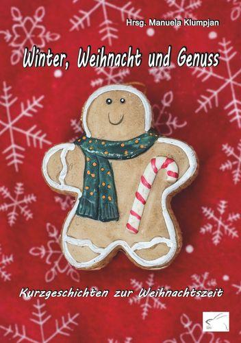Winter, Weihnacht und Genuss