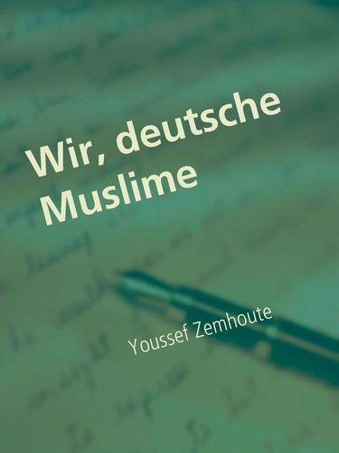 Wir, deutsche Muslime