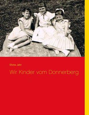 Wir Kinder vom Donnerberg