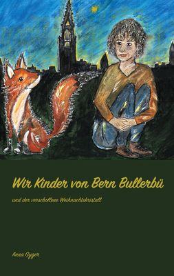 Wir Kinder von Bern Bullerbü