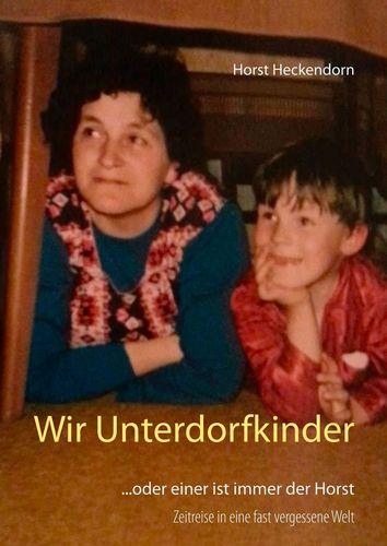 Wir Unterdorfkinder