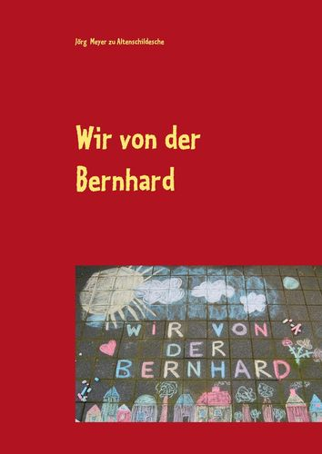 Wir von der Bernhard