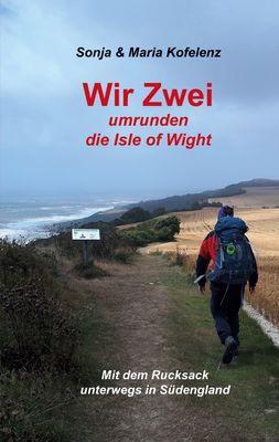 Wir Zwei umrunden die Isle of Wight