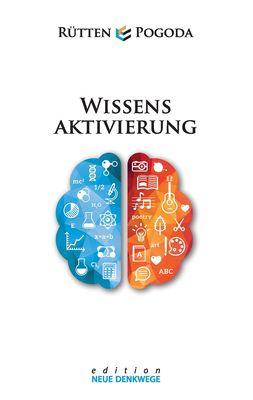 Wissensaktivierung - Neue Denkwege