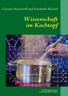 Wissenschaft im Kochtopf