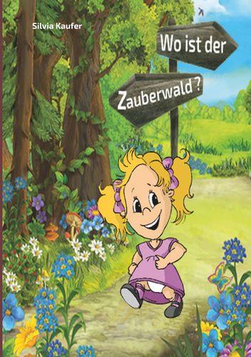 Wo ist der Zauberwald?