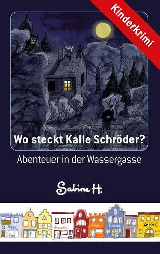 Wo steckt Kalle Schröder?