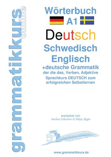 Wörterbuch A1 Deutsch - Schwedisch - Englisch