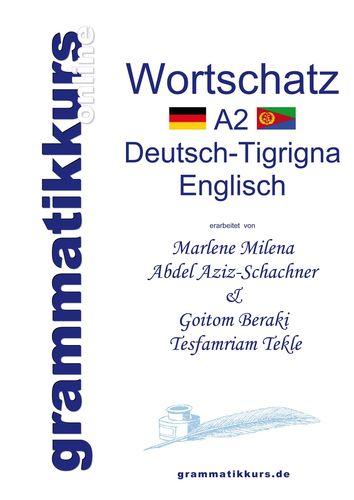 Wörterbuch A2 Deutsch-Tigrigna-Englisch