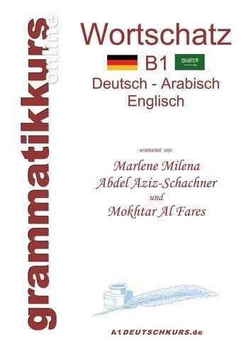 Wörterbuch B1 Deutsch-Arabisch-Englisch