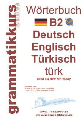 Wörterbuch B2 Deutsch - Englisch - Türkisch
