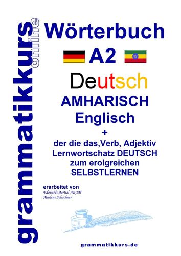 Wörterbuch Deutsch - Amharisch  - Englisch A2