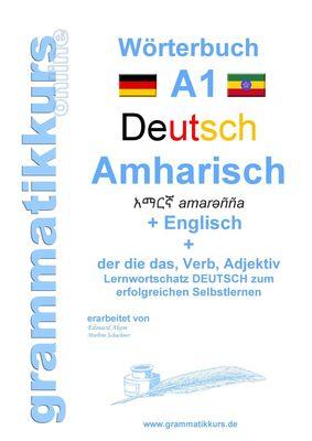 Wörterbuch Deutsch - Amharisch - Englisch Niveau A1