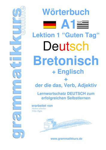 Wörterbuch Deutsch -  Bretonsich -  Englisch Niveau A1