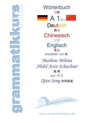 Wörterbuch Deutsch - Chinesisch - Englisch Niveau  A1