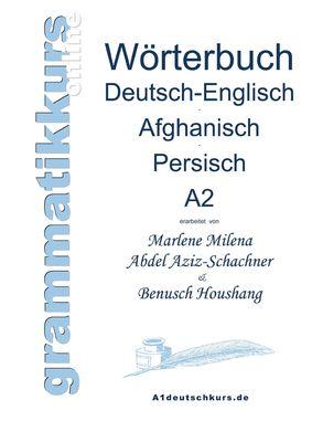 Wörterbuch Deutsch-Englisch-Afghanisch-Persisch Niveau A2