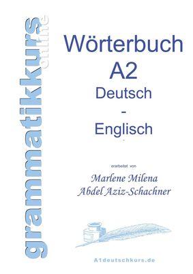 Wörterbuch Deutsch - Englisch Niveau A2