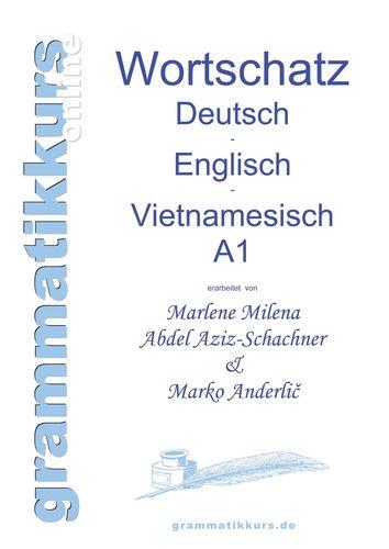 Wörterbuch Deutsch - Englisch -Vietnamesisch A1
