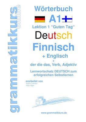 Wörterbuch Deutsch - Finnisch - Englisch Niveau A1