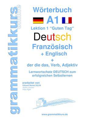 Wörterbuch Deutsch - Französisch -  Englisch  Niveau A1