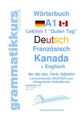 Wörterbuch Deutsch - Französisch Kanada - Englisch Niveau A1
