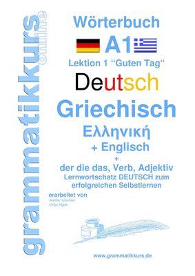 Wörterbuch Deutsch - Griechisch - Englisch Niveau A1
