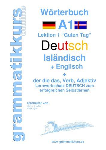 Wörterbuch Deutsch - Isländisch - Englisch Niveau A1