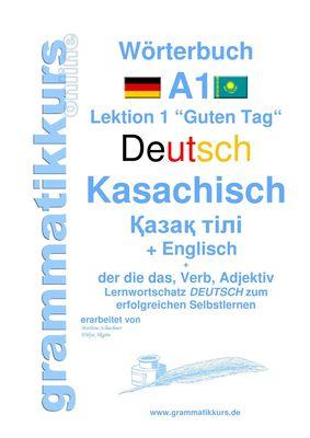 Wörterbuch Deutsch - Kasachisch - Englisch Niveau A1