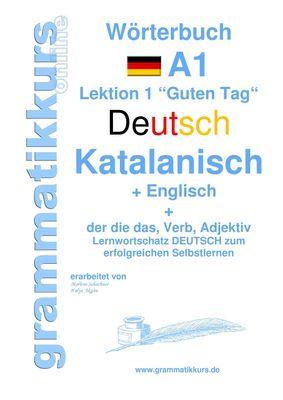 Wörterbuch Deutsch - Katalanisch - Englisch Niveau A1