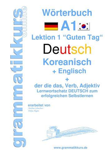 Wörterbuch Deutsch - Koreanisch - Englisch Niveau A1