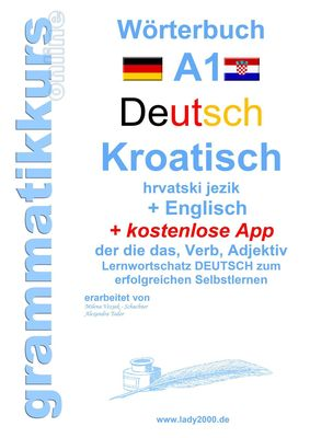 Wörterbuch Deutsch - KROATISCH- Englisch Niveau A1